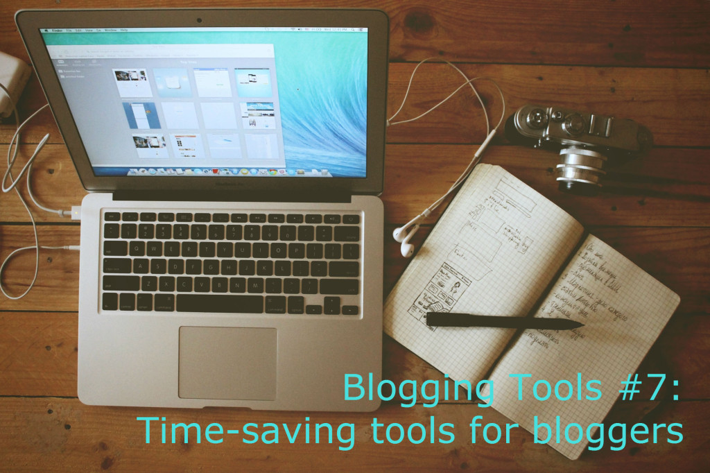 time-saving-tools-for-bloggers