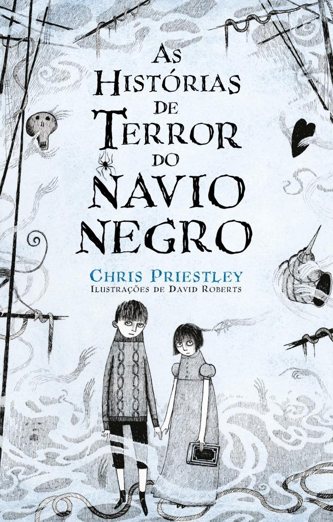 As Histórias de Terror do Navio Negro