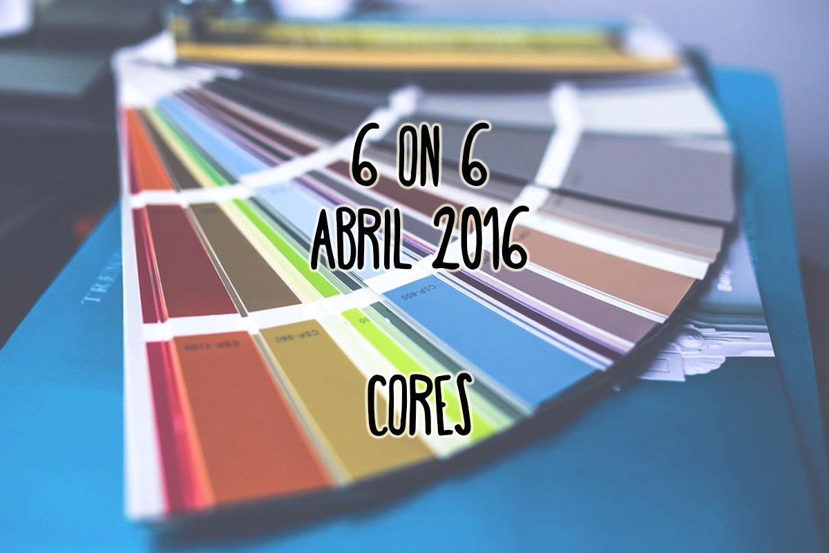 Projecto 6 on 6 – Abril 2016